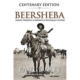 Beersheba Updated Edition: A Journey Through Australia's Forgotten War