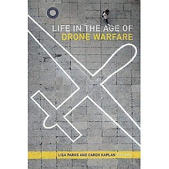 Life in the Age of Drone Warfare