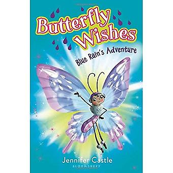 Butterfly Wishes: Blue Rain's Adventure (Butterfly Wishes)