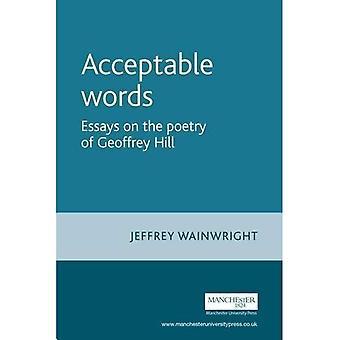 Akseptabelt ord: Essays om poesi av Geoffrey Hill