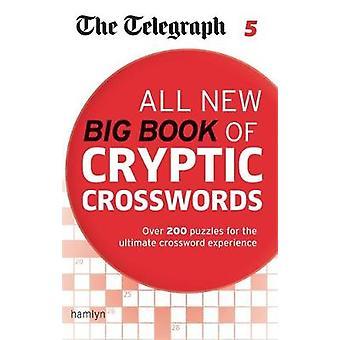 Telegraph Tous les nouveaux grands livres de mots croisés cryptiques 5