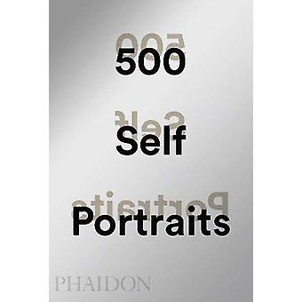 500 Self-Portraits by Liz Rideal - 9780714875958 Book