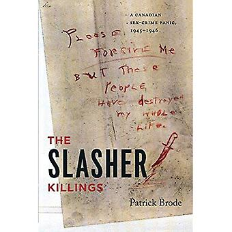 The Slasher Killings: A Canadian Sex-crime Panic, 1945-1946 (Painted Turtle Book)