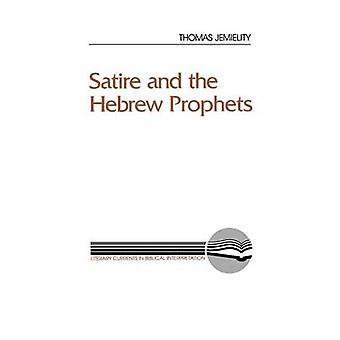 Satire und die hebräischen Propheten von Jemielity & Thomas