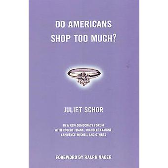 Do Americans Shop Too Much by Schor & Juliet