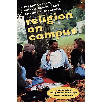 Religion on Campus by Cherry & Conrad
