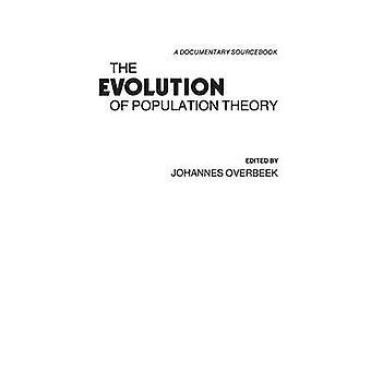 L'evoluzione della popolazione teoria A Sourcebook documentario da Overbeek & Johannes