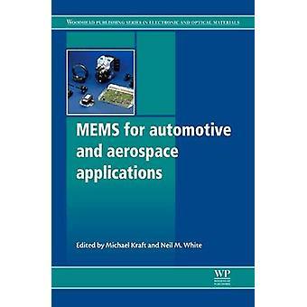 MEMS för fordons- och flygindustrin tillämpningar av vit & Neil M.