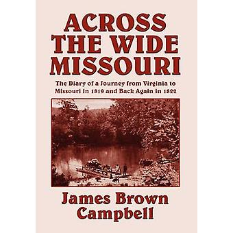 Across the Wide Missouri by Campbell & James Brown