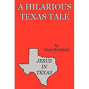 يسوع في تكساس قبل بيرشفيلد & كارول