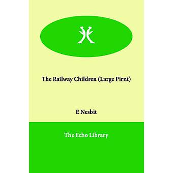 Railway børn af Nesbit & Edith