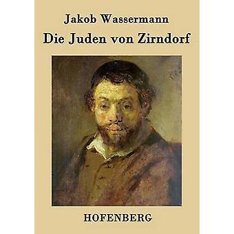 Die Juden von Zirndorf by Wassermann & Jakob