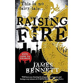Raising Fire by James Bennett - 9780316390736 Book