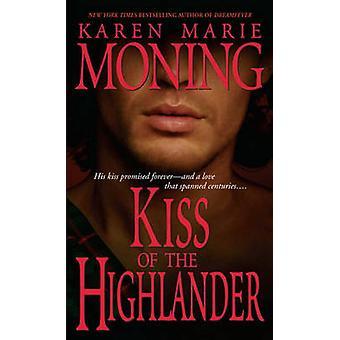 Kiss of the Highlander by Karen Marie Moning - 9780440236559 Book