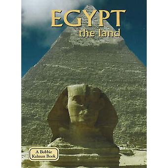 Egypt - The Land (Revised edition) by Arlene Moscovitch - 97807787967