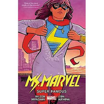 Ms. Marvel Vol. 5 - Super Famous by Adrian Alphona - Takeshi Miyazawa
