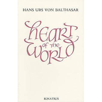Heart of the World by Hans Urs von Balthasar - E.S. Leiva - 978089870