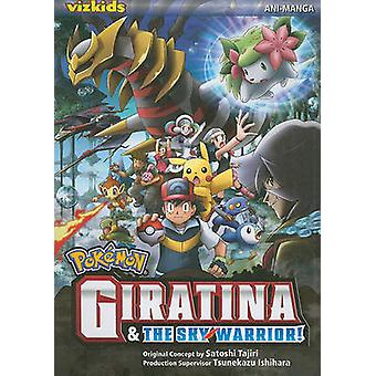 Giratina & the Sky Warrior! Ani-Manga by Makoto Hijioka - 97814215327