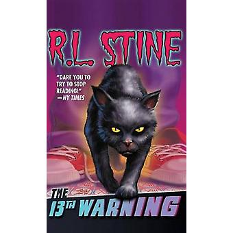 The 13th Warning by R. L. Stine - 9781612183305 Book