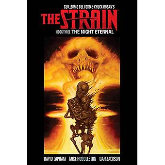 The Strain Book Three - The Night Eternal by David Lapham - Mike Huddl