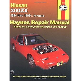 Nissan 300ZX All Models 1984-89 Automotive Repair Manual by Homer Eub