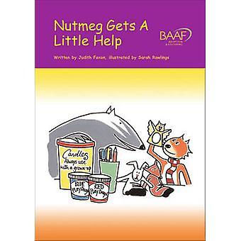 Nutmeg Gets a Little Help by Judith Foxon - Sarah Rawlings - 97819036