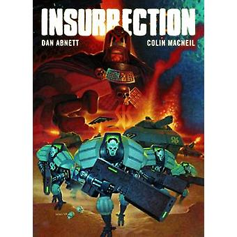 Insurrection - The War Against the Judges Has Begun by Dan Abnett - Co