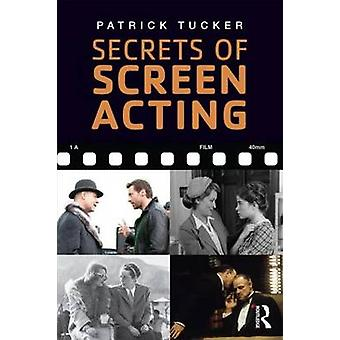 Secrets of Screen Acting (3rd Revised edition) by Patrick Tucker - 97