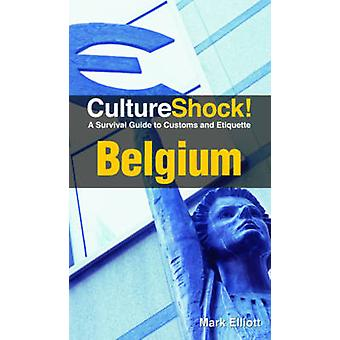 Culture Shock Belgium by Mark Elliott