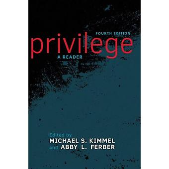 Privilege by Kimmel Michael S. Ferber Abby L.