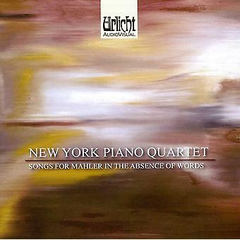 New York Piano Quartet - Songs for Mahler in the Absence of Words [CD] USA import