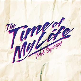 Pat Squeezy - Time of My Life [CD] USA import