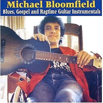 Michael Bloomfield - Blues Gospel & Ragtime Guitar [CD] USA import