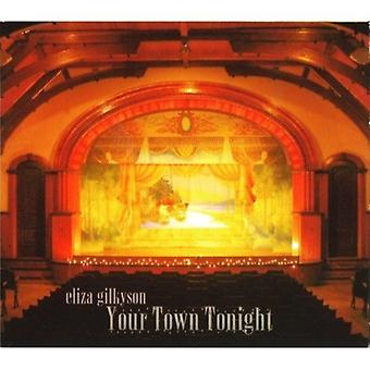 Eliza Gilkyson - Your Town Tonight [CD] USA import