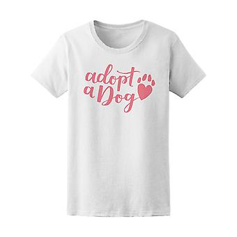 Pink Adopt A Dog Foster Animal Tee Women's -Image by Shutterstock