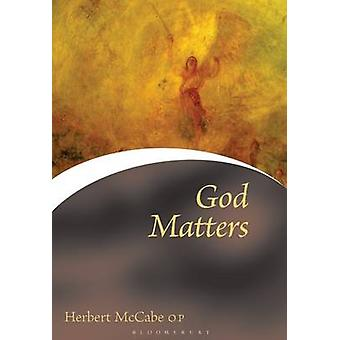 God Matters (New edition) by Herbert McCabe - 9780264675046 Book
