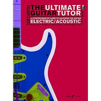 Den ultimata gitarr handledaren av Tom Fleming - 9780571527656 bok