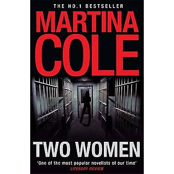 Two Women by Martina Cole - 9780755350575 Book