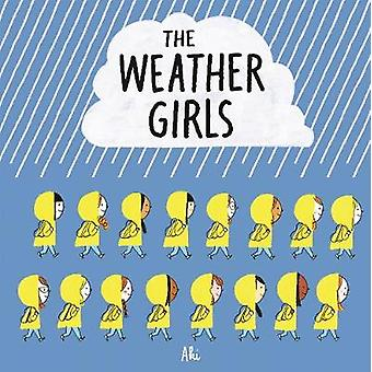 The Weather Girls by AKI Delphine Mach - 9781509871315 Book