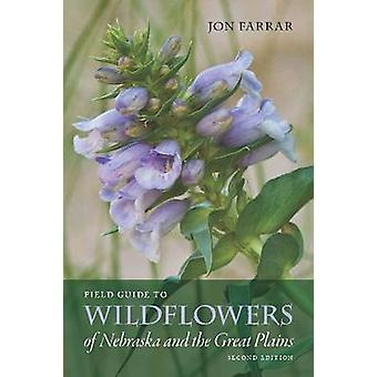 Field Guide to Wildflowers of Nebraska en de Great Plains (2de Revi