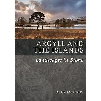 Argyll & les îles par Alan McKirdy - livre 9781780274669