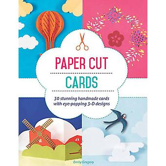 Paper Cut Cards - 30 Stunning Handmade Cards with Eye-Popping 3D Desig