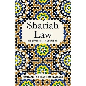 Shariah Law - Questions and Answers by Mohammad Hashim Kamali - 978178
