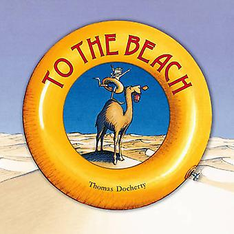 To the Beach by Thomas Docherty - 9781840111484 Book