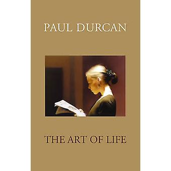 The Art of Life (Revised edition) by Paul Durcan - 9781846557521 Book