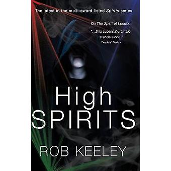 High Spirits by Rob Keeley - 9781788036153 Book