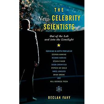 The New Celebrity Scientists - Out of the Lab and into the Limelight b