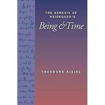 Het ontstaan van Heidegger's - zijn en tijd - door Theodore Kisiel - 9780