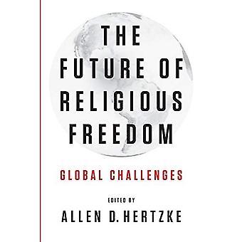 De toekomst van vrijheid van godsdienst: mondiale uitdagingen