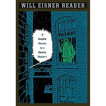Will Eisner Reader: 7 Graphic Stories by a Comics Master!